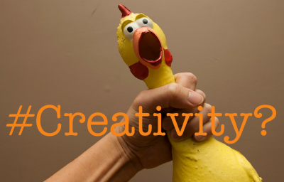 What's a Rubber Chicken got to do with creativity?